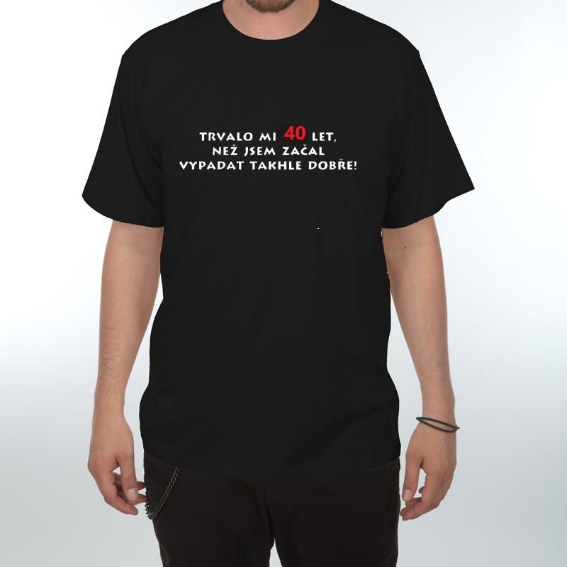 Pánské tričko k 40. narozeninám